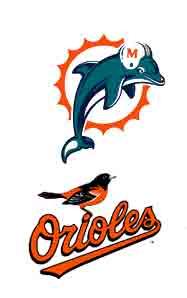 Miami Dolphines + Orioles